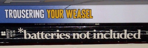 "'Nuff said. But check out ""Trousering Your Weasel"" by another blogging buddy, Murr Brewster!"