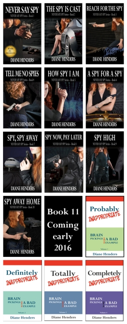 Never Say Spy series - spicy suspense by Canadian author Diane Henders