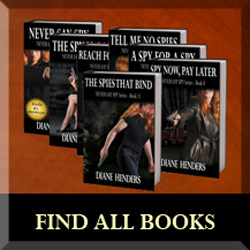 Find the Never Say Spy series in order, along with other books by Diane Henders