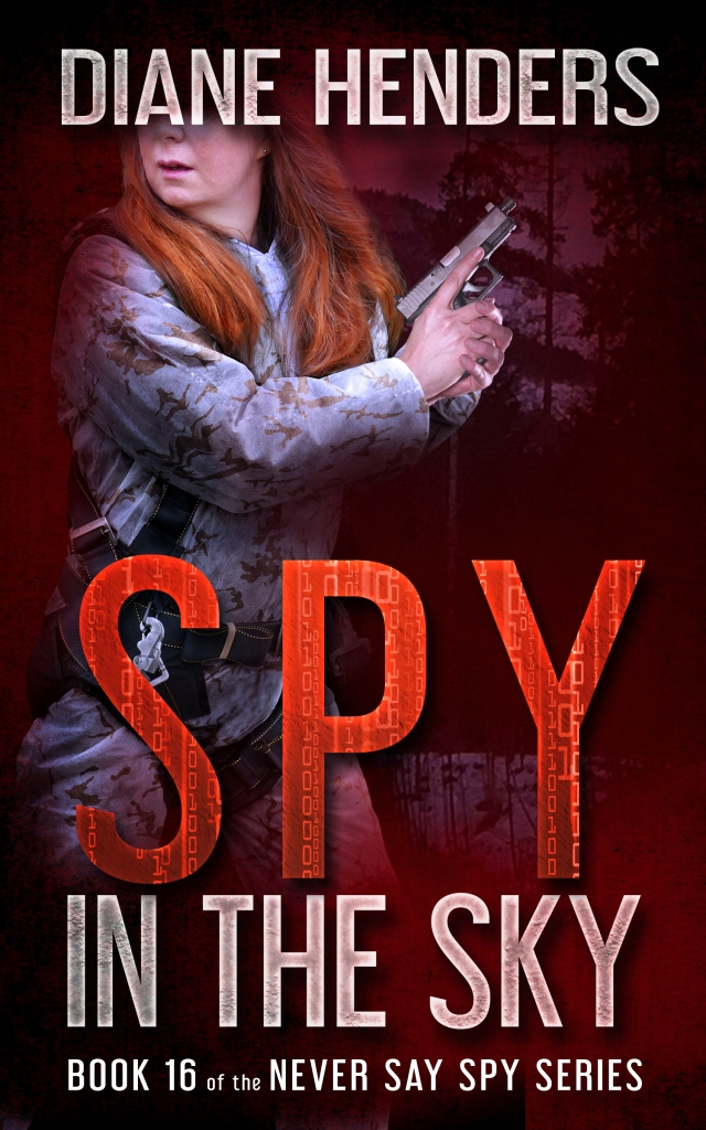 Book 16 of the Never Say Spy series, SPY IN THE SKY, is now available for pre-order!